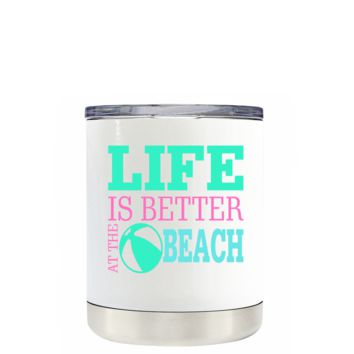 Life is Better at the Beach Ball on White 10 oz Lowball Tumbler