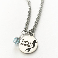Mermaid Jewelry - Really a Mermaid - Stainless Steel Necklace - Beach Lover Jewelry - Ocean Jewelry - Summer Beach