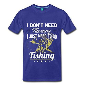 Don't Need Therapy I Just Need To Go Fishing Printed T-Shirt - Men's Crew Neck T-Shirt