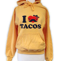 TACO Hoodie - I Love Tacos YELLOW Sweatshirt - Unisex Sizes S, M, L, XL