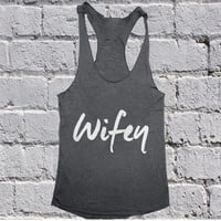 Wifey Tank top yoga racerback funny slogan cute fashion tops