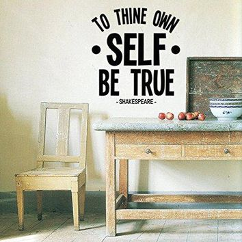 "Shakespeare To Thine Own Self Be True Vinyl Wall Decal Sticker 19.5"" w x 21"" h"