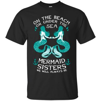 Mermaid Sisters - Mermaid Shirt Sweatshirt Hoodie
