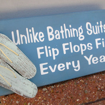 Unlike Bathing Suits Flip Flops Fit Every Year Painted Box Sign