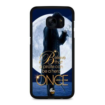 Once Upon A Time Captain Hook Believe Samsung Galaxy S7 Edge Case