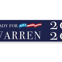 Elizabeth Warren 2020 Bumper Sticker, Ready for Warren 2020, Senator Warren for President Campaign Bumper Sticker Decal