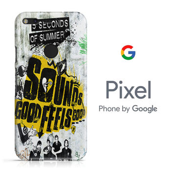 5SOS Sounds Good Feels Good Google Pixel Phone 3D Case