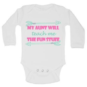 My Aunt Will Teach Me The Fun Stuff Funny Kids Onesuit