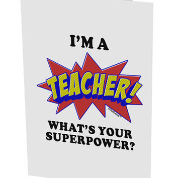 """Teacher - Superpower 10 Pack of 5x7"""" Side Fold Blank Greeting Cards"""
