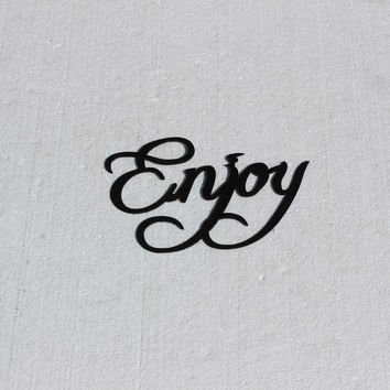 Enjoy Word Sign Fancy Script Metal Wall Art