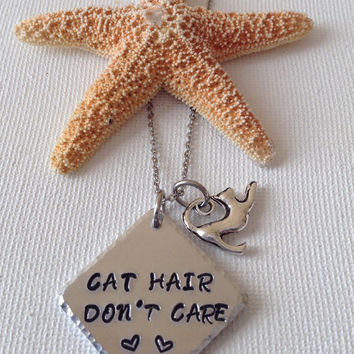 Cat hair don't care necklace, cat rescue, animal lovers, cat lovers, cats, animal rights, handstamped