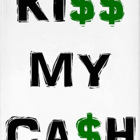 Kiss my cash CA$H homie, classic white iphone case, black and green dolar graffiti, money