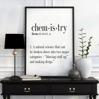 CHEMISTRY Funny Wall Art Definition Print Home Decor Printable Art Instant Download Typography Art Name Definition Wall Art DEFINITION PRINT