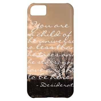 Desiderata poem inspirational saying quote nature cover for iPhone 5C