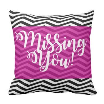 Black & White Missing You Throw Pillow With Pink