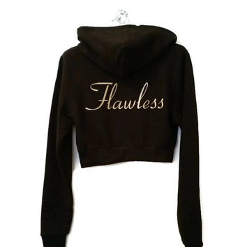 Flawless Cropped Hoodie. I woke up like this, flawless. Trendy Hoodie. Teen Girl Fashion. Tumblr Fashion.