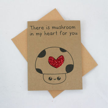 Funny Mushroom Card - Funny Greeting Card -Food Card -Pun Card -Kawaii Card -Funny Friend Card - Cute Card - Valentines Card - Coworker Card
