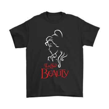 PEAPCV3 I'm His Beauty - Belle, Beauty And The Beast Shirts