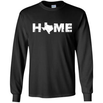 Texas Home Long Sleeved Shirt - Show off your Texas Pride