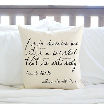 "Harry Potter Dumbledore Quote ""For In Dreams We Enter a World"" Pillow"
