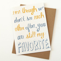 long distance relationship card. best friend card. i miss you. hand drawn typography. blue and yellow. you are my favorite. recycled paper.
