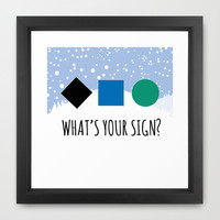 What's Your Sign? Framed Art Print by Kate