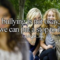 Please, put a stop to bullying.