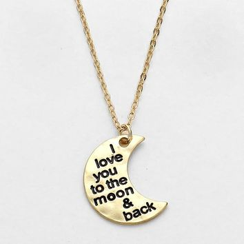 """I Love You"" Moon Pendant Necklace"