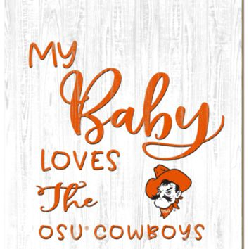 Oklahoma State Cowboys | My Baby Loves | Sign | Wood | Rope Hanger | NCAA
