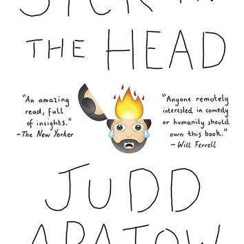 Sick in the Head: Conversations About Life and Comedy Paperback – May 31, 2016