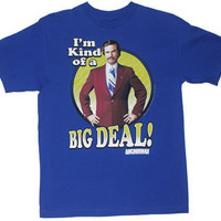 I'm Kind Of A Big Deal! - Anchorman T-shirt - MyTeeSpot - Your T-shirt Store