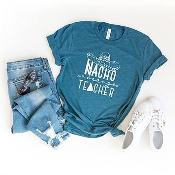 Nacho Average Teacher Short Sleeve Graphic Tee