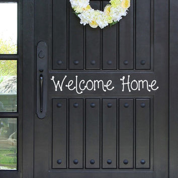 Welcome Home Vinyl Decal Sticker Front Door Custom Vinyl Lettering Custom Door Decal Front Door Decals Fancy Door Vinyl Welcome Home Decal