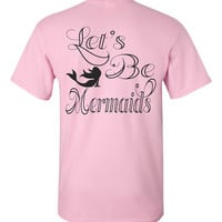 Southern Girl Shirt. Let's Be Mermaids. Southern Belle T-shirt. Southern Element Apparel