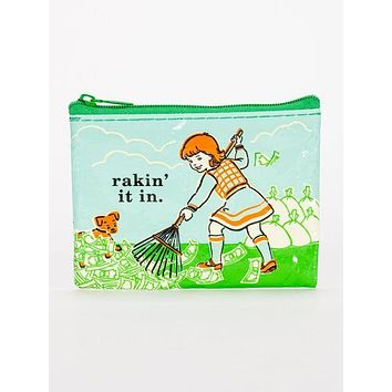 Rakin' It In Coin Purse (Also Perfect for Small Makeup Items)