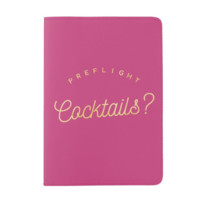 Preflight Cocktails? Passport Cover