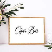Cigar bar sign, Instant download wedding sign, Black and white wedding decor, Elegant wedding decorations, Elegant wedding printable signs