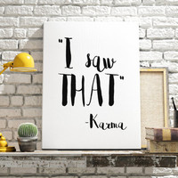 Inspirational quote Instant download Digital print Karma Printable Inspirational print wall decor Home decor Word art Wall hanging Poster