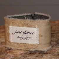 Just Dance Bracelet Inspirational Jewelry Song Lyrics Jewelry Inspirational Bracelet Cuff Lady Gaga