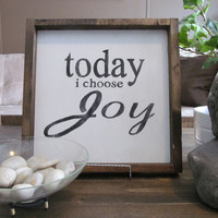 "Wood Sign ""Today I Choose Joy"""