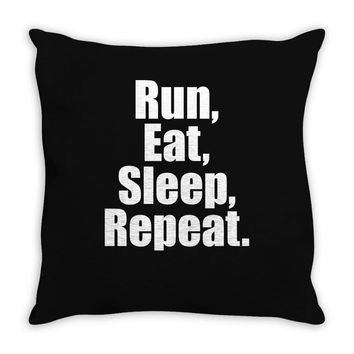 Run Eat Sleep Repeat Throw Pillow