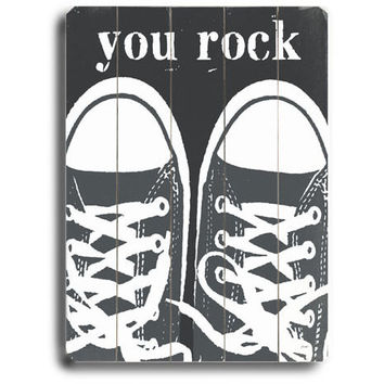 You Rock Sneakers by Artist Lisa Weedn Wood Sign