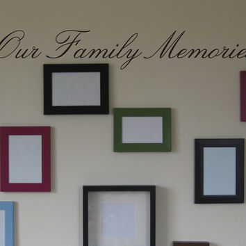 Our Family Memories wall decal