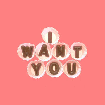 I Want You Large Milk Chocolate Letters unique 1st Anniversary Gift for Him Men Husband Boyfriend Girlfriend Woman GF Her