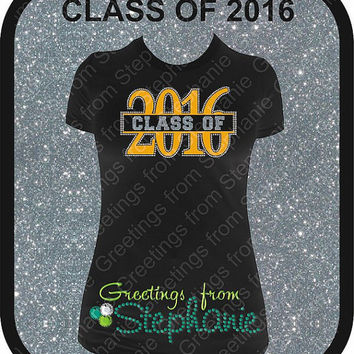 Class of 2016 Glitter Vinyl and Rhinestone T-shirt  (Many style shirts to choose from)