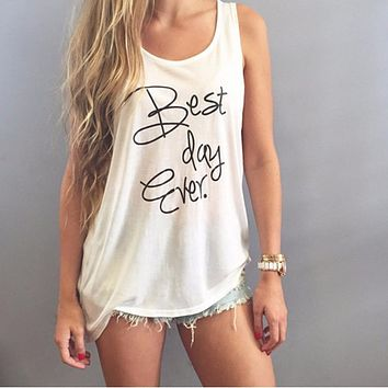 "2018 ""Best Day Ever"" Printing Tank Top"