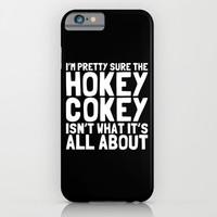 The Hokey Cokey iPhone & iPod Case by Moop