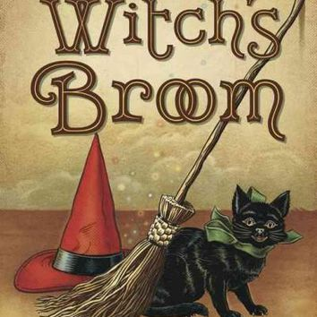 The Witch S Broom The Craft Lore Magick Of Broomsticks