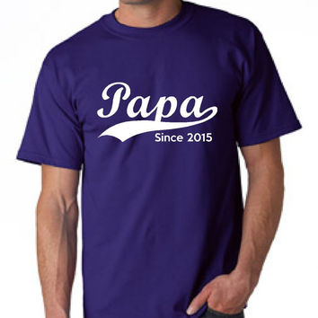 Customized Papa T Shirt your year choice for Papa Great gift for grandpa or papa paw paw makes great fathers day gift idea grandpa t shirt