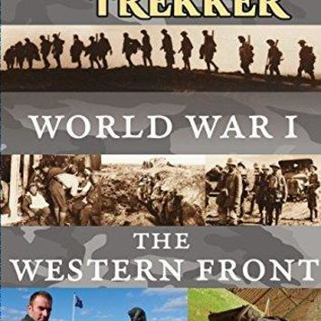 Zay Harding & Ian Cross - Globe Trekker - World War I: The Western Front
